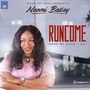 Music: Naomi Bassey - Run Come @Naomi_Bassey