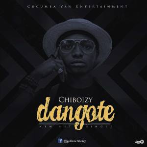 Download MP3: Chiboizy - Dangote