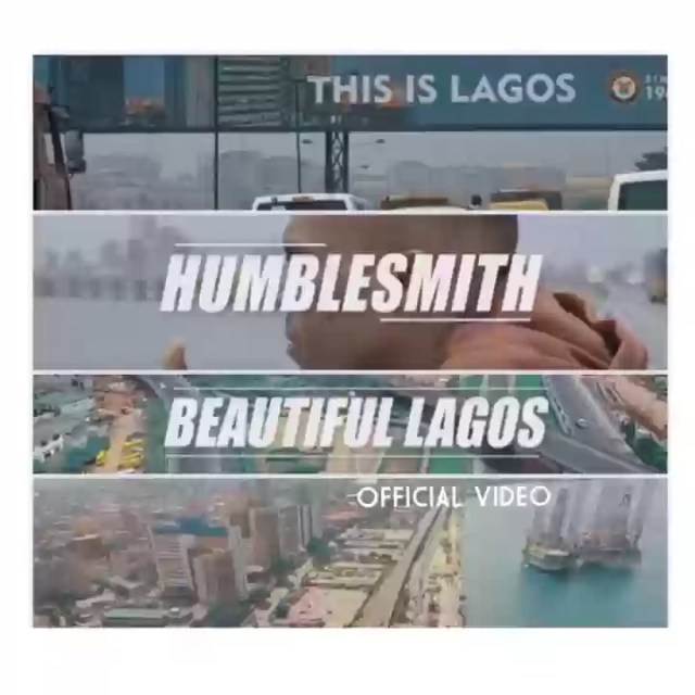 Humblesmith - Beautiful Lagos video