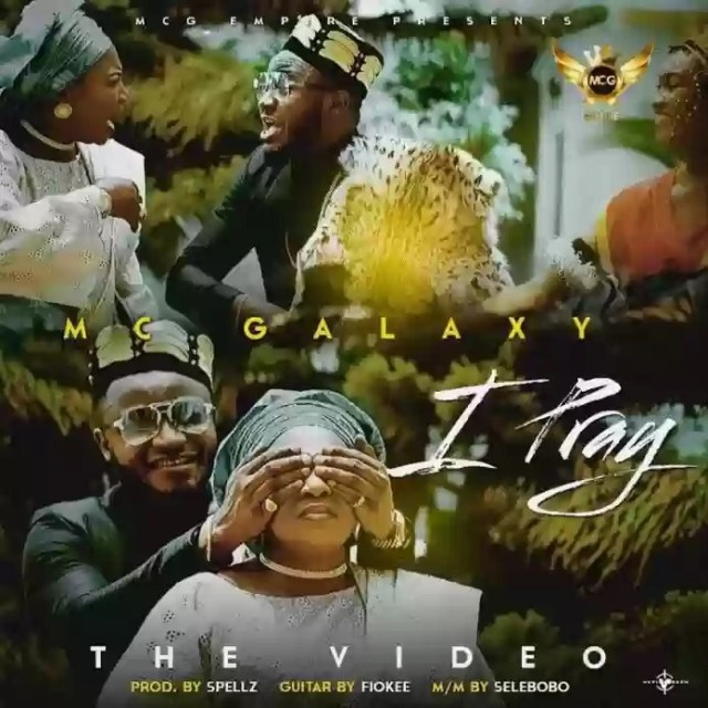 Video: MC Galaxy - I Pray