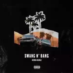 Download MP3: Kirko Bangz – Swang N' Bang