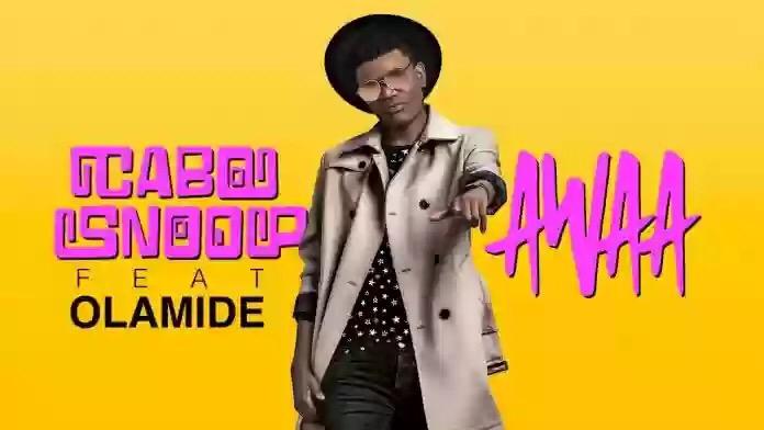 Audio + Video: Cabosnoop – Awaa ft Olamide