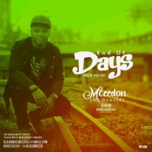 Mceedon (mc Donald) – End of Days