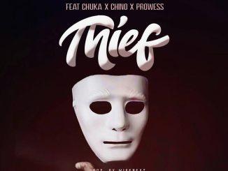 WISEBEATZ ft CHUKA X CHINO X PROWESS - THIEF