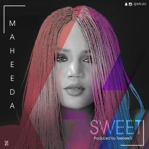 MAHEEDA - SWEET