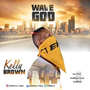 Kellybrown - Wavegod