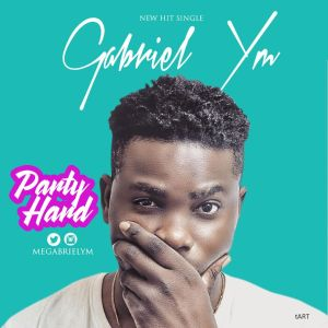Gabriel YM – Party Hard