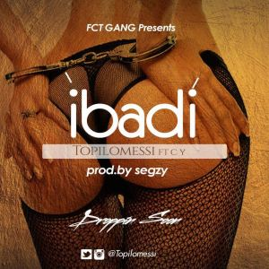 Topilomessi - Ibadi Feat. C.Y
