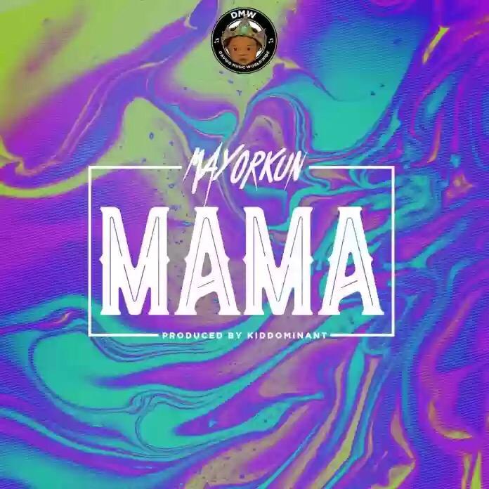 Video: Mayorkun - Mama