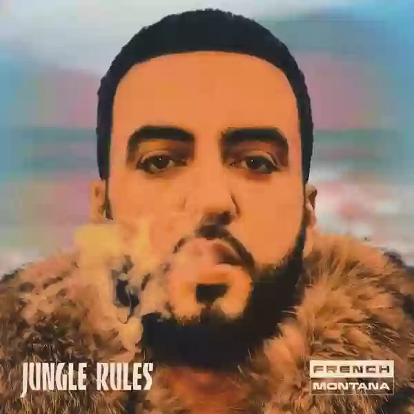 Download French Montana- Jungle Rules album