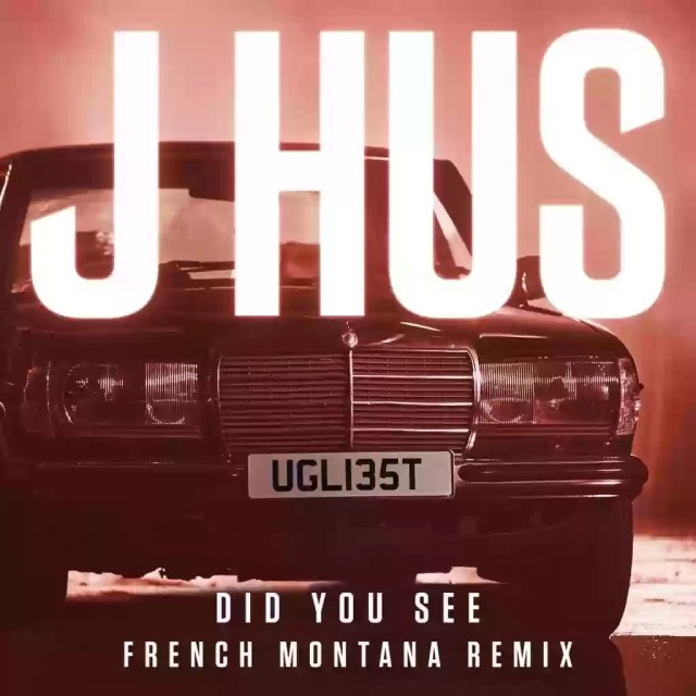Download MP3: J Hus – Did You See Remix Ft French Montana