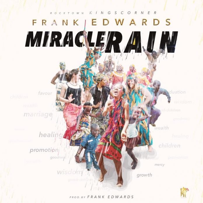 Download MP3: Frank Edwards – Miracle Rain
