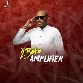 Download  2Baba – Amplifier