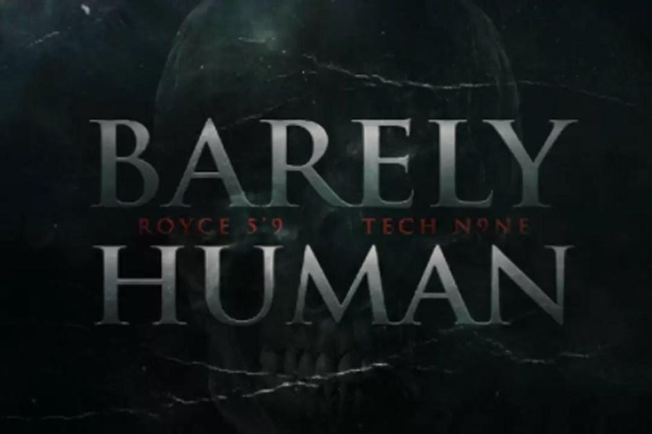 Download Royce Da 5'9'' Ft. Tech N9ne - Barely Human