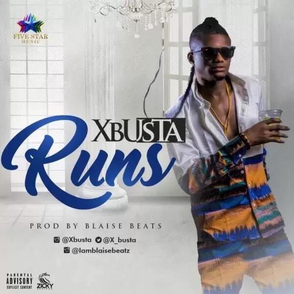 Download XBUSTA – RUNS mp3