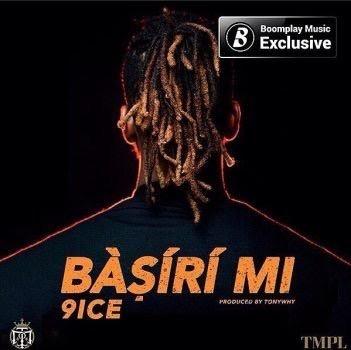 Download 9ice - Basiri Mi MP3