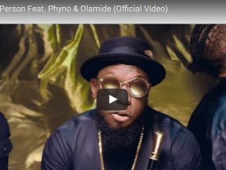 Video: TIMAYA – TELLI PERSON FT PHYNO & OLAMIDE