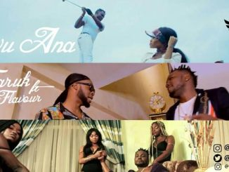 Video: Faruk X Flavour - Owu Ana