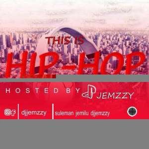 Hip-hop Mixtape Vol2 (Hosted by @DJJEMZZY)