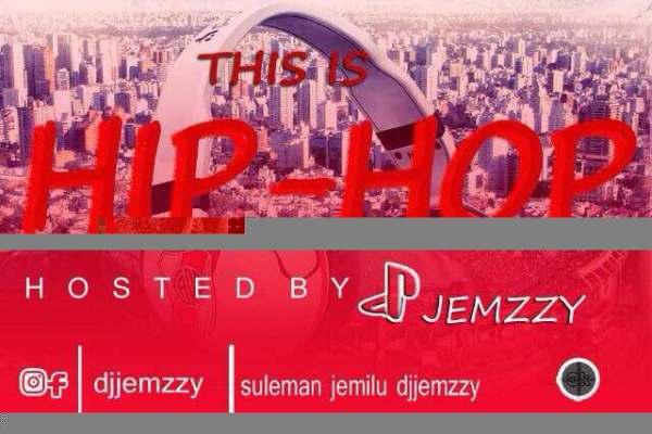 Hip-hop Mixtape Vol2 (Hosted by @DJJEMZZY)