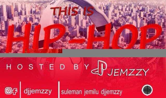 DJMix: Hip-hop Mixtape Vol 2 (Hosted by @DJJEMZZY)