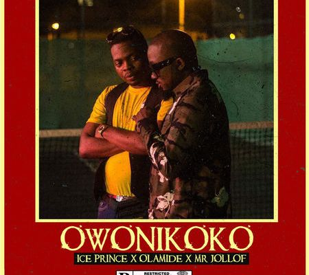 Download Ice Prince Ft. Olamide & Mr Jollof – Owonikoko mp3