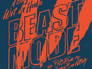 Download A BOOGIE WIT DA HOODIE FT. PNB ROCK & NBA YOUNGBOY - BEAST MODE mp3