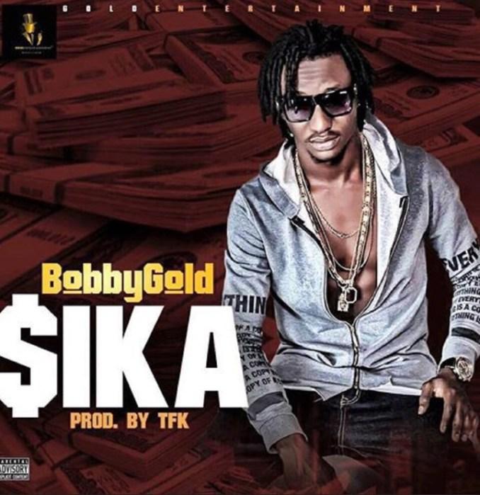 Bobbygold - Sika new song