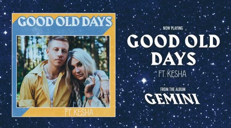 Download Macklemore ft Kesha - Good Old Days MP3