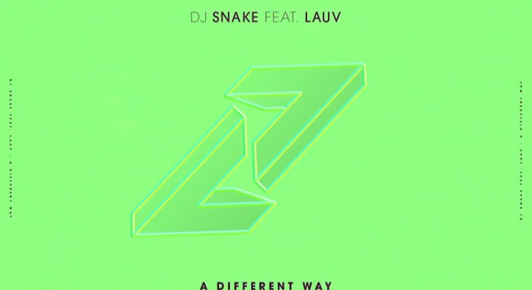 DJ snake - A Different Way ft Lauv [New Song]