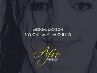 Michael Jackson - Rock My Word (AFRO VERSION)