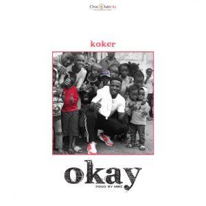 Download Koker – Okay mp3