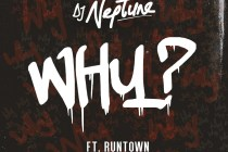 Dj Neptune ft Runtown – Why