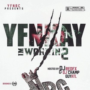 YFN Kay – I'm Workin 2 (Mixtape)