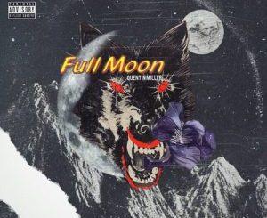Quentin Miller – Full Moon