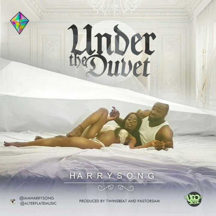 Download Harrysong - Under The Duvet mp3 Song