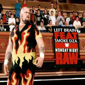 Left Brain – MONDAY NIGHT RAW (feat. Smoke DZA)