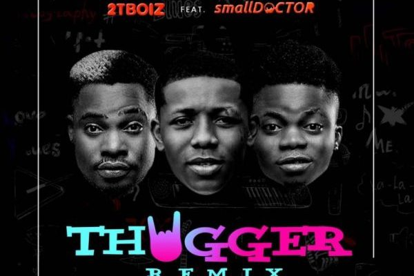 Download Small Doctor & 2TBoiz – Thugger (Remix)