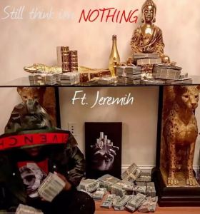 50 Cent – Still Think I'm Nothing Ft. Jeremih
