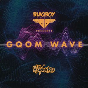 Download DJ Maphorisa – Gqom Wave album