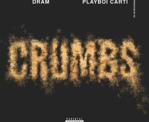 Download DRAM ft Playboi Carti – Crumbs