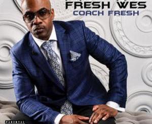 Download Maestro Fresh Wes – Coach Fresh album