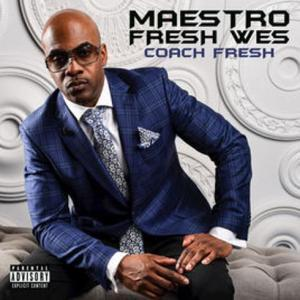 Download Maestro Fresh Wes – Coach Fresh album
