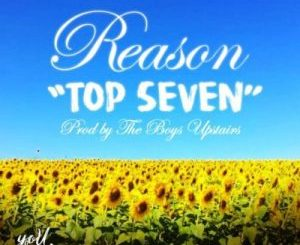 Reason – Top Seven song download