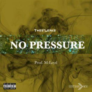 Download Thee'Leaks – No Pressure