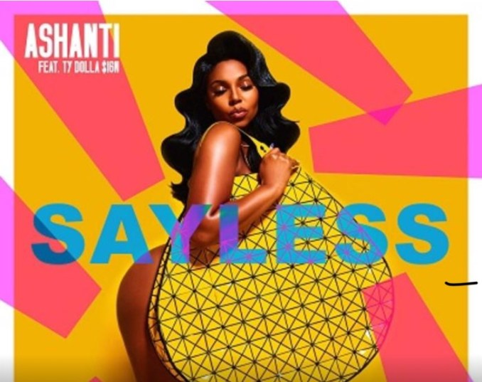Download Ashanti ft TY Dolla Sign - Say Less Song