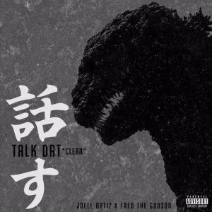 Download Joell Ortiz Ft. Fred The Godson – Talk Dat