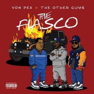 Download Von Pea & The Other Guys – The Fiasco album