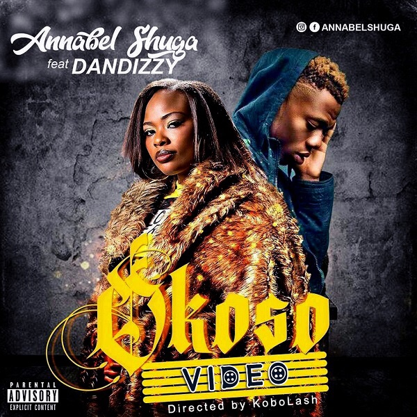 Annabel Shuga ft. DanDizzy - Okoso mp3 download