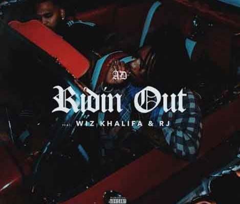 Download AD ft. Wiz Khalifa & RJ – Ridin Out